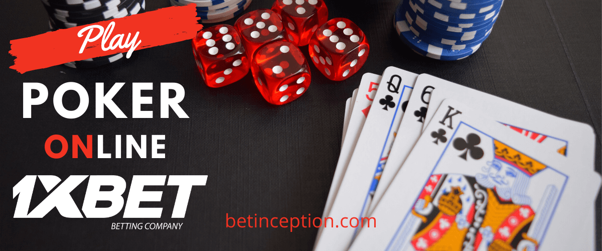 Play Poker Online on 1xBet
